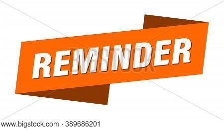 Reminder Banner Template. Reminder Ribbon Label Sign