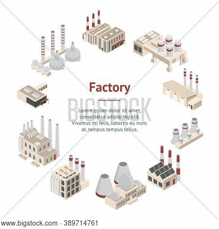 Factory Constructions Or Buildings Concept Banner Card Circle 3d Isometric View Plant With Chimney,