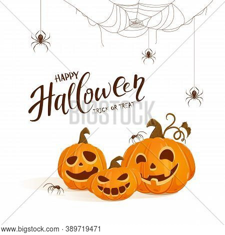 Lettering Happy Halloween And Pumpkins With Black Spiders On White Background. Jack O' Lantern With