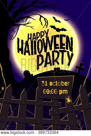 Happy Halloween Party Greeting Poster, Inviting To A Party. Invitation Flyer. Lettering Of The Hallo
