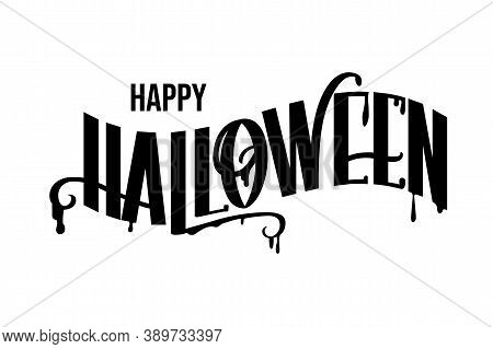 Halloween Lettering For Flyer, Poster, Greeting Cards. Vector Illustration With Isolated Elements