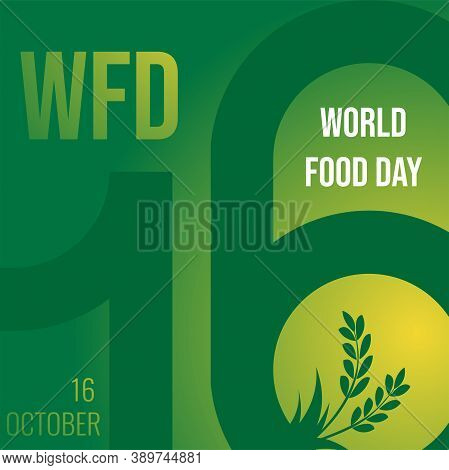 World Food Day Illustration Vector Is Suitable For Social Media, Banner , Poster , Flier And Related