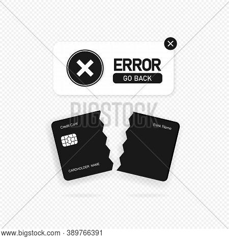 Failed Payment Banner. Declined Transaction, Invalid Purchase. Error Sign. Vector On Isolated Transp
