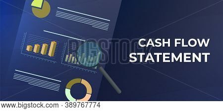 Cash Flow Statement Business Vector Concept. Financial And Investment Analysis Report, Document With