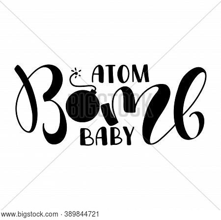 Atom Bomb Baby - Vector Illustration Isolated On A White Background. It Can Be Used For Shopping Bag