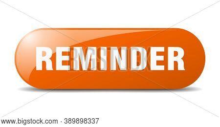 Reminder Button. Reminder Sign. Key. Push Button.