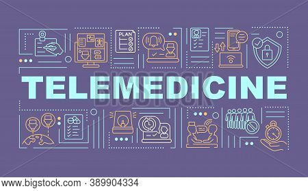 Telemedicine Word Concepts Banner. Remote Health Monitoring And Treatment. Telehealth. Infographics
