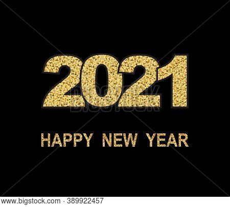 Happy New Year Banner With Gold 2021 Numbers On Black Background. Vector Illustration