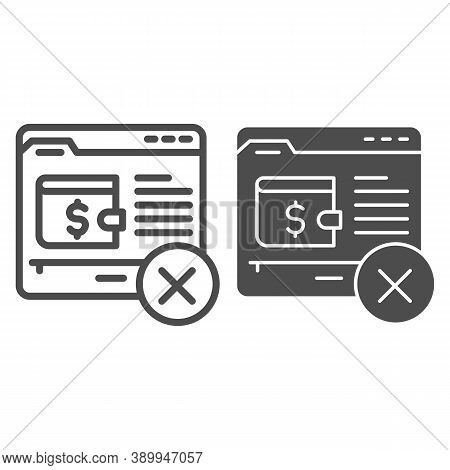 Wallet On Web Page With Cross Line And Solid Icon, Payment Problem Concept, Mobile Wallet Technology