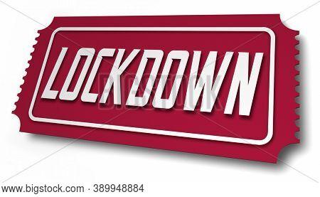 Lockdown Event Ticket Secure Safe Social Distanced Live Party 3d Illustration