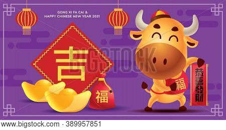Chinese New Year 2021. Cartoon Little Ox Holdings Chinese Couplet With Big Calligraphy Paper, Lucky