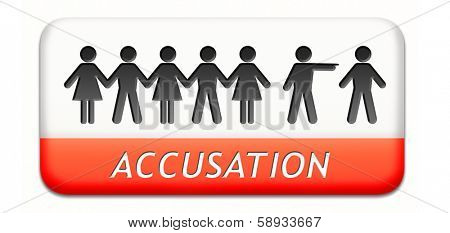 accusation by pointing finger charged or found guilty of a crime or not by judge