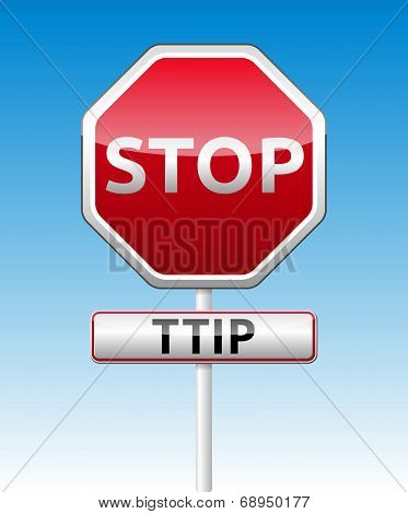 TTIP - Transatlantic Trade and Investment Partnership glossy stop traffic sign with shadow on sky background poster