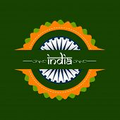 Beautiful badge in national tricolors with stylish text India on green background for Indian Independence Day celebrations.  poster