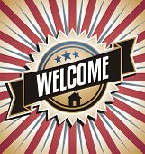 Retro sign with welcome message. Creative poster design concept. poster