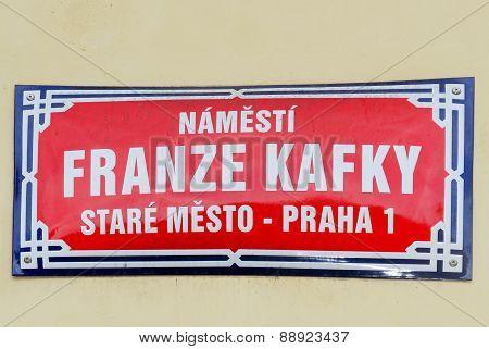 Franz Kafka Street Sign - Prague, Czech Republic