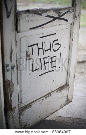 Thug Life Graffiti On Door