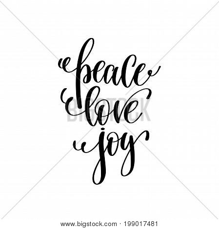 peace love joy hand lettering positive quote to christmas holiday design, typography celebration poster, calligraphy vector illustration