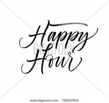 Happy hour phrase. Ink illustration. Modern brush calligraphy. Isolated on white background.