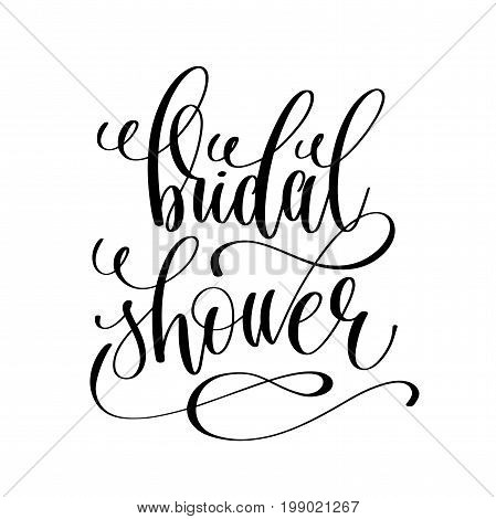 bridal shower black and white hand lettering script to wedding holiday invitation, celebration marriage phrase to greeting card, poster, quote design, calligraphy vector illustration