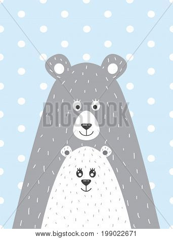 A children s poster with a picture of a bear and the little bear in a Scandinavian style. Vector illustration in a flat style.