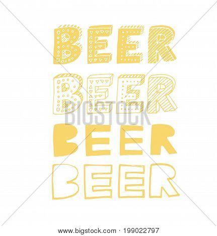 Beer phrases. Set of yellow phrases. Ink illustration. Modern brush calligraphy. Isolated on white background.