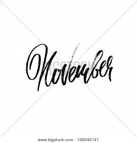 Hand drawn typography lettering. November. Month inscription. Vector Illustration