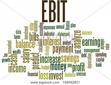 Ebit Earnings Before Interest And Taxes, Word Cloud Concept
