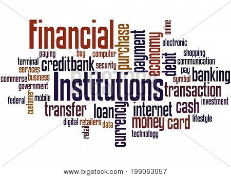 Financial Institutions, Word Cloud Concept 4