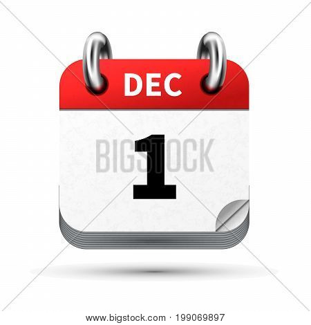 Bright realistic icon of calendar with 1st december date on white