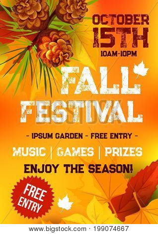 Fall harvest festival and autumn season party banner. Fallen leaves, orange and yellow maple foliage, pine tree branch with pinecone and text layout for poster or invitation flyer template design