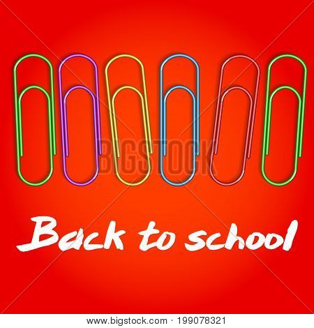 Composition to 1 September. Colored paper clips on a red field. Background with words Back to School. Vector illustration.