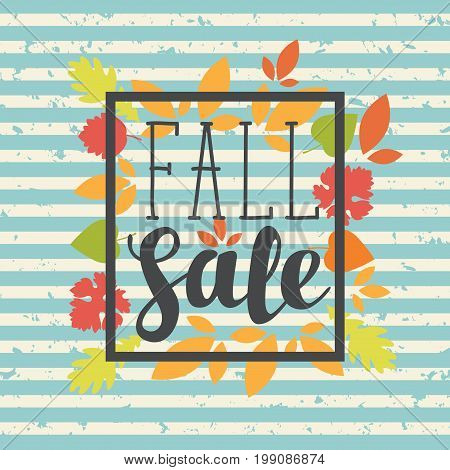 Vector banner with the inscription Fall sale. Can be used for flyers banners or posters. Vector illustration with colorful autumn leaves on the striped background