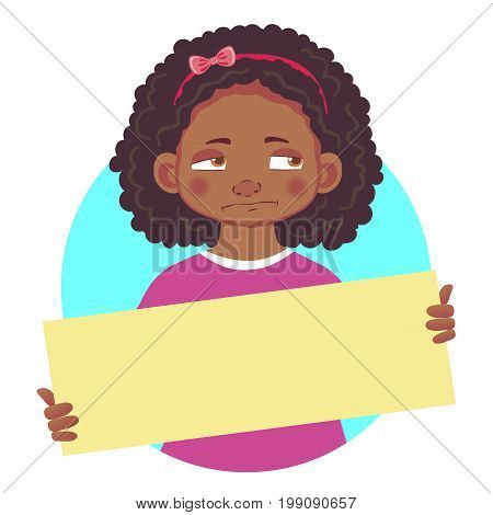 Unhappy resentful African or Afro-American girl holding blank poster. Blank message illustration. Hands holding blank paper