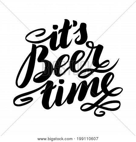 it's beer time. Traditional German Oktoberfest bier festival. Vector hand-drawn brush lettering illustration isolated on white.
