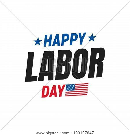 Labor Day. Typography logo for USA Labor Day. Happy Labor Day USA 4th of September.