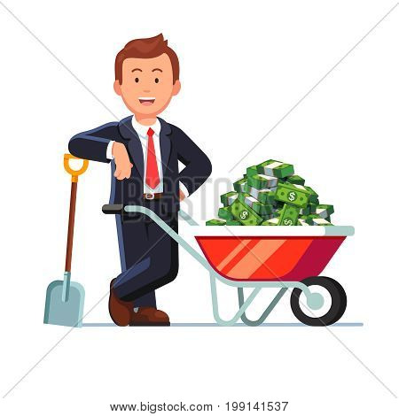 Businessman standing leaning on the shovel next to wheelbarrow full of strapped cash dollar banknote bundles. Rich millionaire man shoveling up money. Business success. Flat style vector illustration.