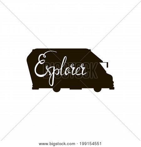 Silhouette of a bus with an inscription explorer. Inscription travel painted by brush