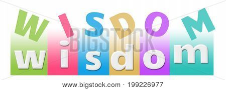 Wisdom text alphabets written over colorful background.