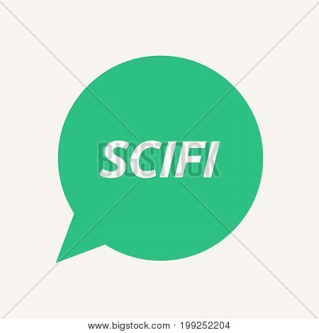 Isolated Speech Balloon With    The Text Scifi