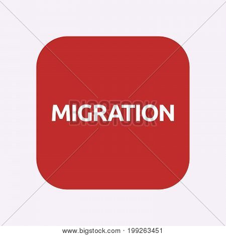 Isolated Button With  The Text Migration