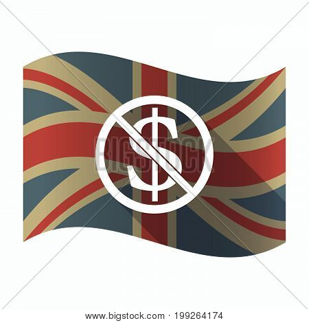 Isolated Uk Flag With  A Dollar Sign  In A Not Allowed Signal