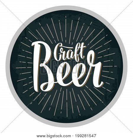 Craft Beer lettering with rays. Vintage vector engraving illustration. Advertising design for coaster. Vector vintage engraving illustration on dark background