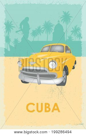 Cuba travel symbols - capitol old car palms Che Guevara monument. Retro poster. poster