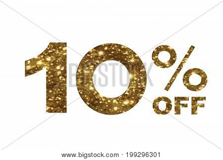 Luxury Golden Glitter Ten Percent Off Special Discount Word Text