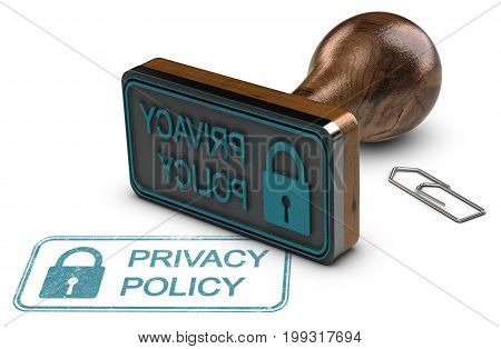 3D illustration of a rubber stamp and the text privacy policy over white background.