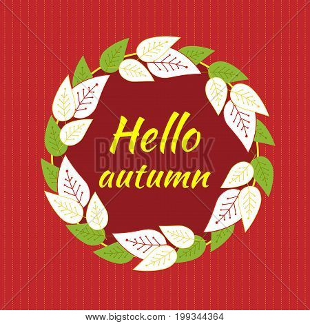 Round round frame of autumn leaves on a red background with light stripes. Hello autumn. Vector background