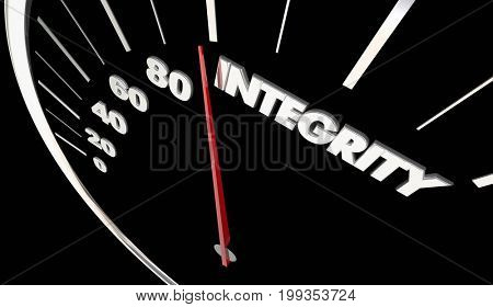 Integrity Good Reputation Speedometer Measure Results 3d Illustration