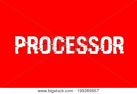 Processor Text Red White Concept Design Background