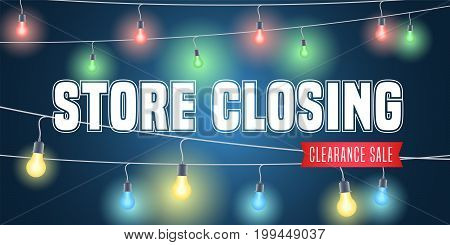 Store closing vector illustration, background with colorful garlands. Template banner for clearance sale